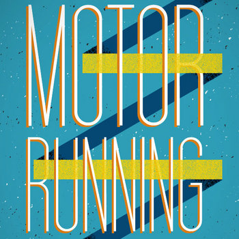 Motor Running cover art
