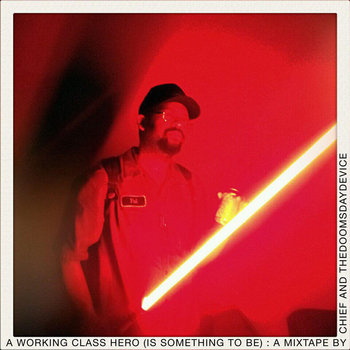 A Working Class Hero (Is Something To Be) [A &#39;Mixtape&#39;] cover art