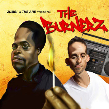 Zumbi X the Are present The Burnerz cover art