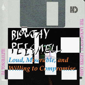 Loud, Miserable, and Willing to Compromise cover art