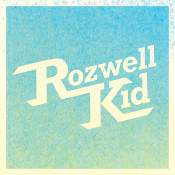 The Rozwell Kid LP cover art