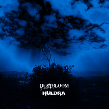 Dustbloom / Huldra Split cover art