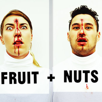 Fruit + Nuts cover art