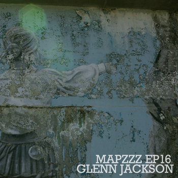 Mapzzz EP16 - Glenn Jackson cover art