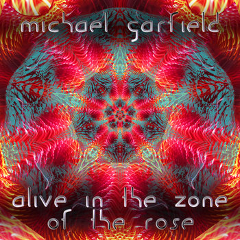Alive in the Zone of the Rose cover art