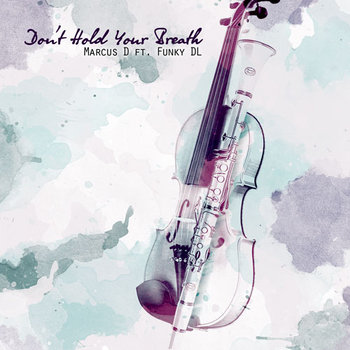 Don't Hold Ya Breath ft. Funky DL cover art
