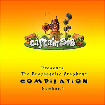 Captain SIB - The Psychedelic Freakout Compilation Number.1 cover art