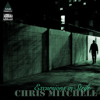 """Excursions In Strife EP"" - Chris Mitchell cover art"