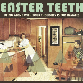 Being Alone with Your Thoughts is for Inmates cover art