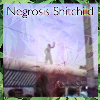 Negrosis Shitchild cover art