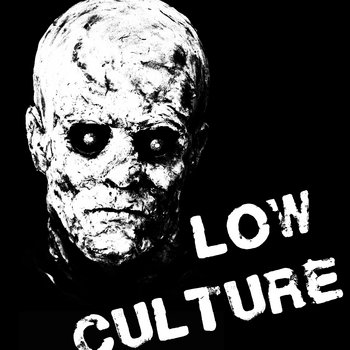 Low Culture Demo cover art