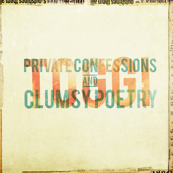 Private Confessions &amp; Clumsy Poetry cover art