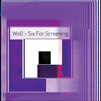 WoO~Six For Screening cover art