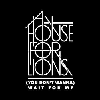 (You Don't Wanna) Wait For Me cover art