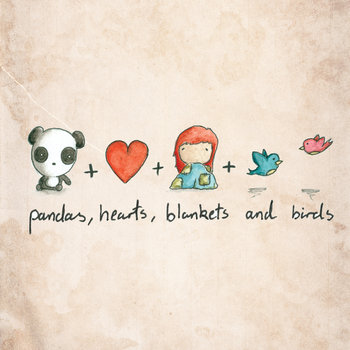 Pandas, Hearts, Blankets & Birds cover art