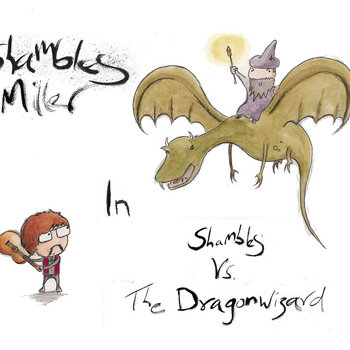 Shambles Vs. The Dragonwizard cover art