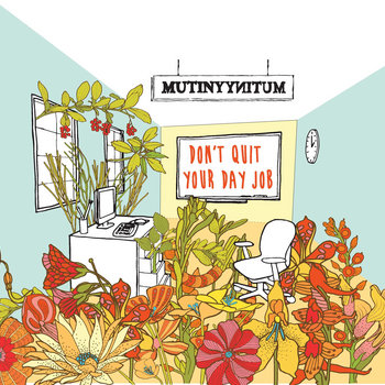 Don't Quit Your Day Job cover art