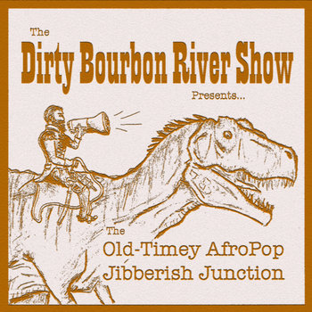 The Old-Timey AfroPop Jibberish Junction cover art