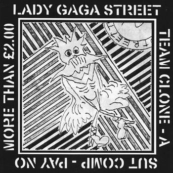 Lady Gaga Street Team Clone cover art