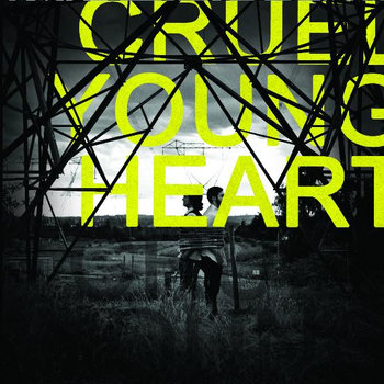 Cruel Young Heart cover art