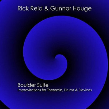 Boulder Suite: Improvisations for Theremin, Drums & Devices cover art