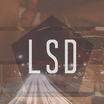 LSD ft. Brandun Deshay cover art