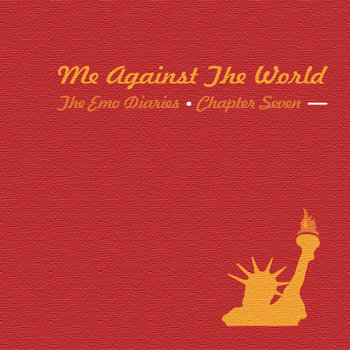 Chapter 7: Me Against The World cover art