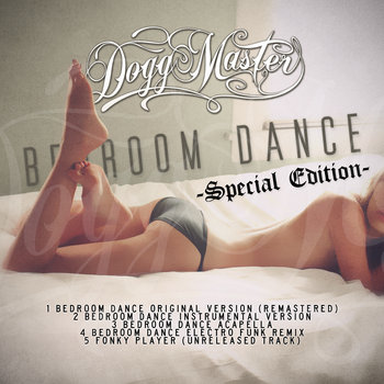 Dogg Master - Bedroom Dance Special Edition cover art