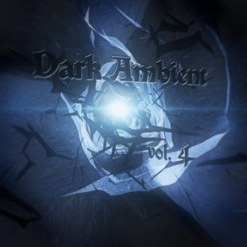 Dark Ambient Vol. 4 cover art