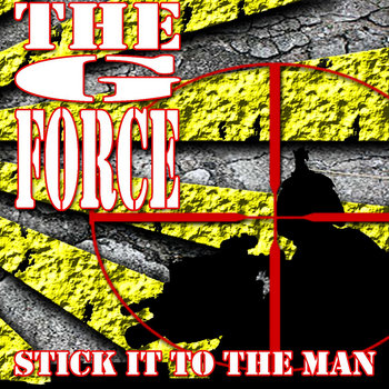 THE G FORCE - Stick It To The Man (Various Artists) cover art