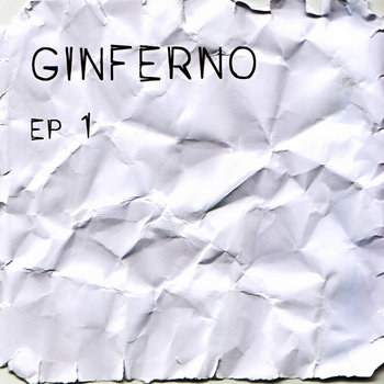 Ginferno – EP1