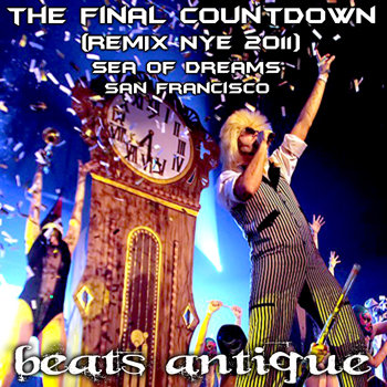 The Final Countdown (Beats Antique REMIX - NYE 2011) cover art