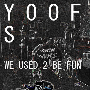 WE USED 2 BE FUN cover art