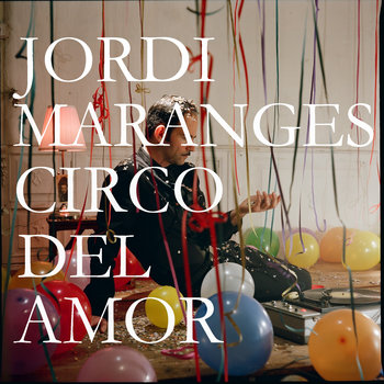 Circo del Amor, E.P. cover art