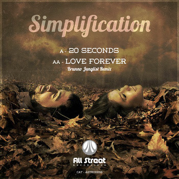Simplification - 20 Seconds / Love Forever (Brunno Junglist Remix) cover art