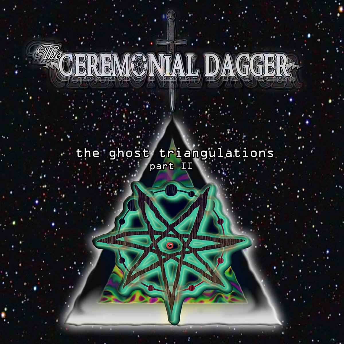 The Ceremonial Dagger - The Ghost Triangulations II