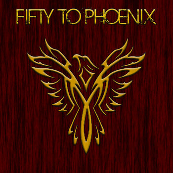 Fifty to Phoenix cover art