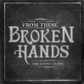 From these broken hands cover art