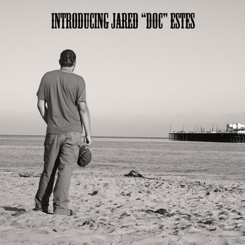 "Introducing Jared ""Doc"" Estes cover art"