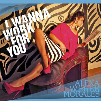 I Wanna Work For You cover art