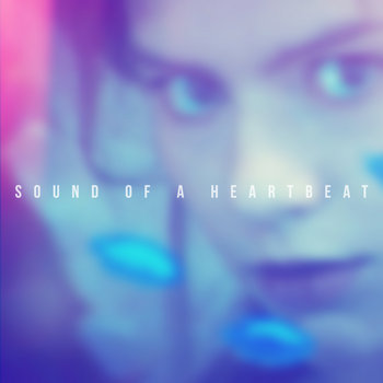 The Sound Of A Heartbeat cover art