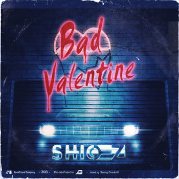 BAD VALENTINE cover art
