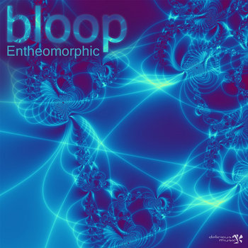 Bloop - Entheomorphic cover art