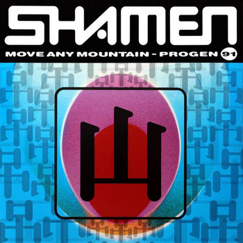 The Shamen - Move Any Mountain (Alkalino remix) cover art