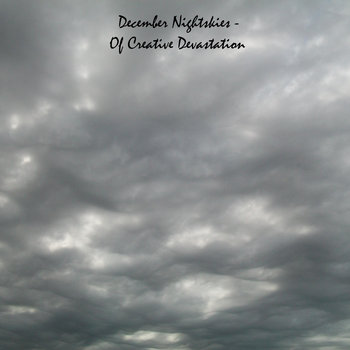 December Nightskies - Of Creative Devastation cover art