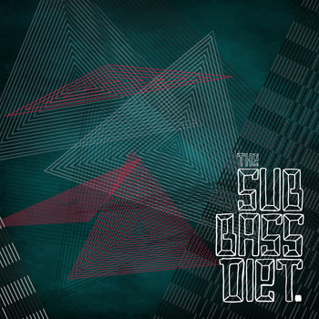 The Sub Bass Diet(2009) cover art