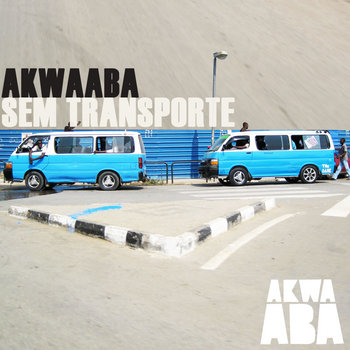 Akwaaba Sem Transporte cover art