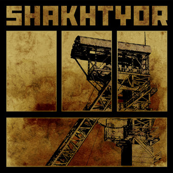 SHAKHTYOR cover art