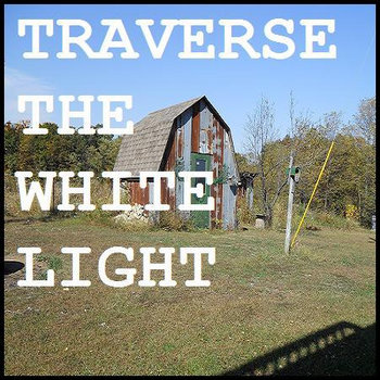Traverse the White Light cover art