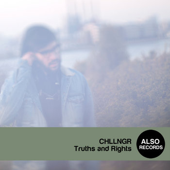 CHLLNGR - Truths and Rights cover art